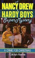 A Crime for Christmas (Nancy Drew & Hardy Boys Super Mysteries #2)
