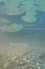 We Agreed to Meet Just Here (Awp Award Series in the Novel) by Scott Blackwood