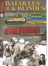 BATAILLES & BLINDES N°50 PIEGE A STALINGRAD UN TANKISTE ALLEMAND TEMOIGNE