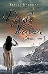 Dark Water: A Siren Novel (Siren Novels (Egmont USA))