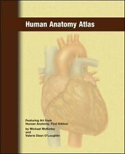 Human Anatomy Atlas by Valerie Dean O'Loughlin, McGraw-Hill-Glencoe Staff,...