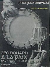 PUBLICITE GEO ROUARD A LA PAIX SERVICE CRISTAL COTES VENITIENNES DE 1910 AD PUB