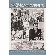 The Road to Madison Avenue by Hal Hart (2012, Hardcover)