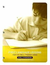 First Language Lessons for the Well-Trained Mind: Level 3 Student Workbook (Firs