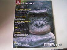 **c Archéologia n°447 Grotte d'Antigny / Williamsburg / Guerriers de Bronze