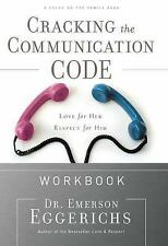 Cracking the Communication Code Workbook: The Secret to Speaking Your -ExLibrary
