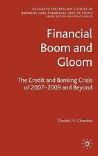 Financial Boom and Gloom: The Credit and Banking Crisis of 2007-2009 a-ExLibrary