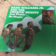 HANK WILLIAMS JR . / CHEATING HEARTS  LP JUST PICKIN' NO SINGIN'..... 33 rpm