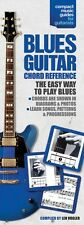 The Compact Blues Guitar Chord Reference - Compact Reference Library B 014004678