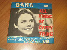 "7"" 45 GIRI ITALY PS DANA ALL KINDS OF EVERYTHING EX/VG"