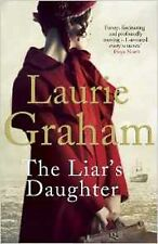 The Liar's Daughter by Laurie Graham (Paperback, 2014) New Book