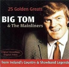 Big Tom and The Mainliners - 25 Golden Greats CD