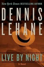 Joe Coughlin Ser.: Live by Night 1 by Dennis Lehane (2013, Paperback, Reprint)