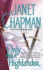 Only With a Highlander-Janet Chapman-Highlander series-combined shipping
