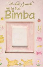 Un dono speciale per la tua bimba - Sarah Medina - Libro Nuovo in offerta!