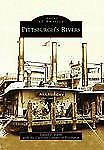 Pittsburgh's Rivers (PA) (Images of America)-ExLibrary