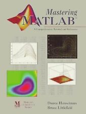Mastering MATLAB: A Comprehensive Tutorial and Reference