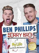 Sorry Bro! Signed Ben Phillips & Elliot Giles Limited Edition Book