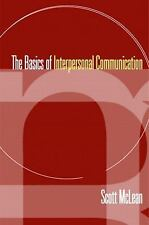 NEW - The Basics of Interpersonal Communication by McLean, Scott
