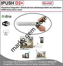 IPUSH HDMI STICK CONDIVIDE CONTENUTI MULTIMEDIALI APPLE IOS ANDROID DLNA AIRPLAY