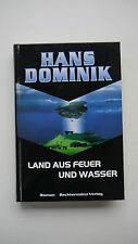 Hans Dominik - Land Aus Feuer Und Wasser