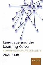 Language and the Learning Curve : A New Theory of Syntactic Development by...