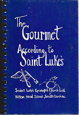*HILTON HEAD ISLAND SC 1980 GOURMET ACCORDING TO ST LUKE'S COOK BOOK *EPISCOPAL