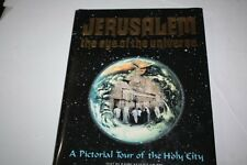 ARYEH KAPLAN Jerusalem the Eye of the Universe Pictorial Tour of the Holy City