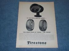 1963 Firestone Tires Vintage Ad 'If You Have One Of These...""
