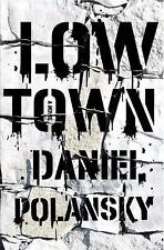 Low Town: A novel-ExLibrary