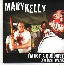 (BZ535) Mary Kelly, I'm Not A Buddhist (I'm Just Weak) - 2011 DJ CD