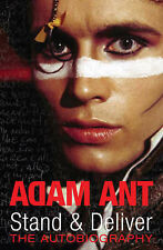 Stand and Deliver: The Autobiography, Ant, Adam Hardback Book