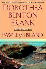 Pawleys Island by Dorothea Benton Frank 2005, Hardcover Fiction book
