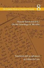 Beyond Good and Evil / on the Genealogy of Morality Vol. 8 by Friedrich...