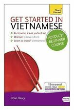 Get Started in Vietnamese Absolute Beginner Course: The essential introduction t