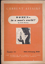 Current Affairs #74 Women in a Man's World by Ruth Bowley February 19 1949