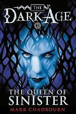 The Queen of Sinister Dark Age, Book 2)