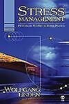 Stress Management : From Basic Science to Better Practice by Wolfgang Linden...