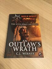 An Outlaws Wrath C. L. Werner Wild West Exodus Jesse James Archives Great New