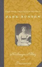 The Oxford Illustrated Jane Austen: Volume V: Northanger Abbey (The Oxford Illus
