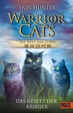 Warrior Cats. Die Welt der Clans. Das Gesetz der Krieger von Erin Hunter...
