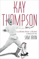 Kay Thompson: From Funny Face to Eloise-ExLibrary