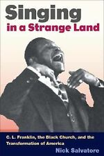 SINGING IN A STRANGE LAND: C. L. Franklin, the Black Church, and the T-ExLibrary
