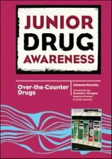 Over-the-Counter Drugs (Junior Drug Awareness)