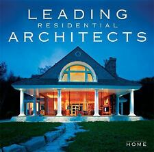 Leading Residential Architects (The Perfect Home)