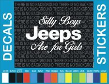 Silly Boys Jeeps are for girls jeep 4x4 Truck Car window car truck decal sticker