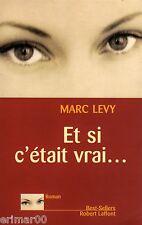Et si c'était vrai ... // Marc LEVY // Romanesque // 1 er roman // 1 ère Edition