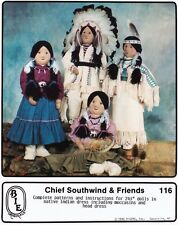 BIE Originals 116 Chieft Southwind & Friends Doll Pattern Native American -Uncut