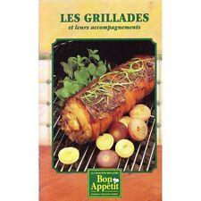 LES GRILLADES ET LEURS ACCOMPAGNEMENTS recettes illustrées PHOTOS TTBE