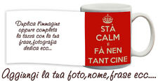Tazza keep Calm and fa nen tant cine personalizzata con nome foto ecc Idea regal